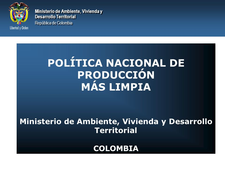 POLÍTICA NACIONAL DE PRODUCCIÓN MÁS LIMPIA