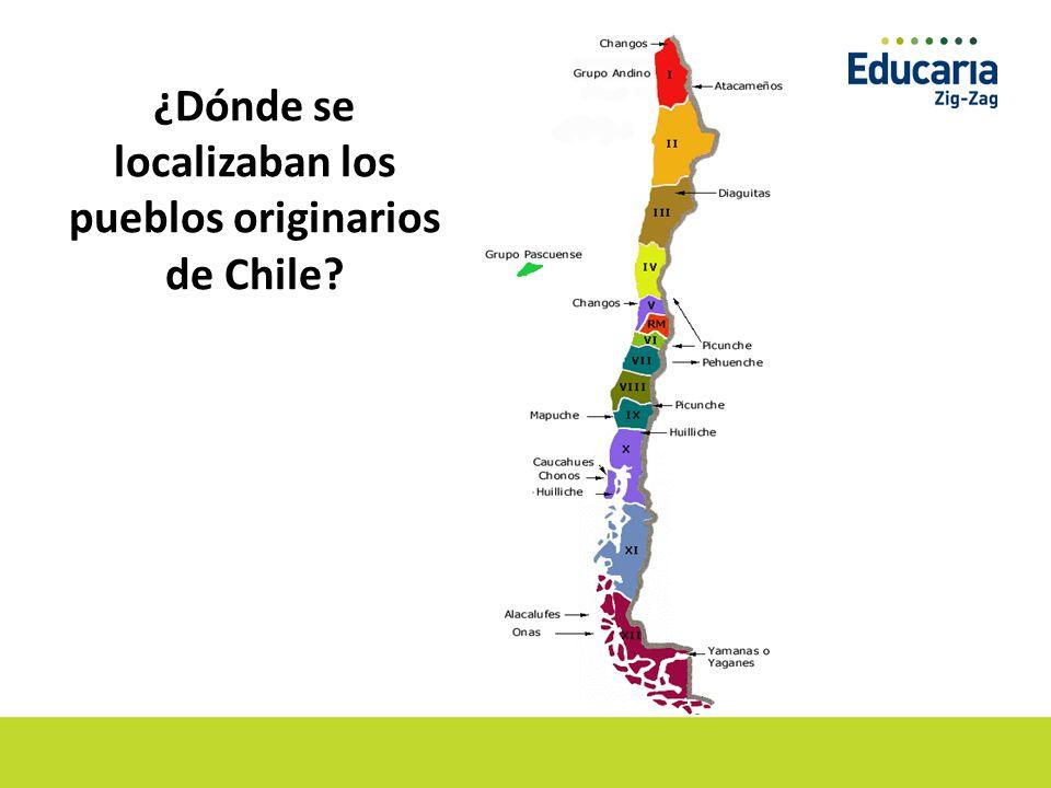 ¿Dónde se localizaban los pueblos originarios de Chile