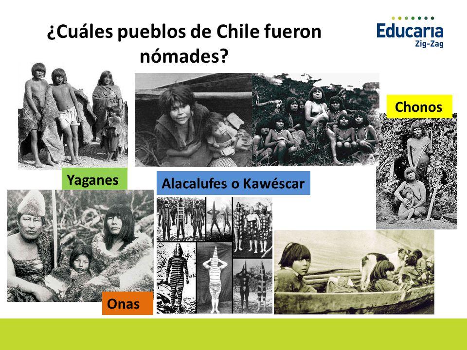 ¿Cuáles pueblos de Chile fueron nómades