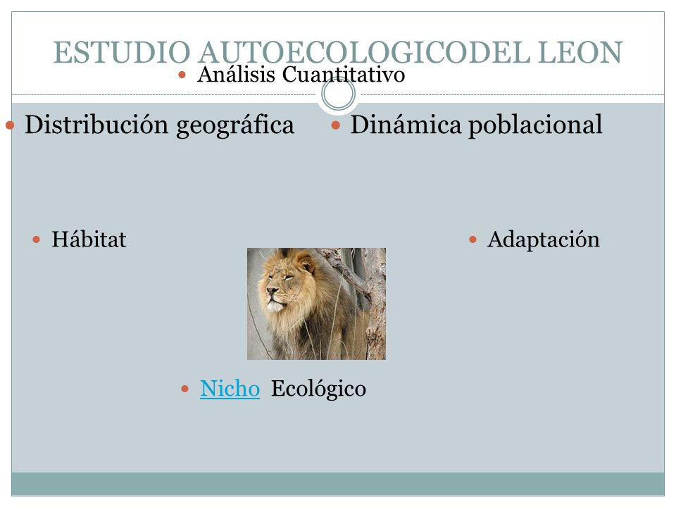 ESTUDIO AUTOECOLOGICODEL LEON