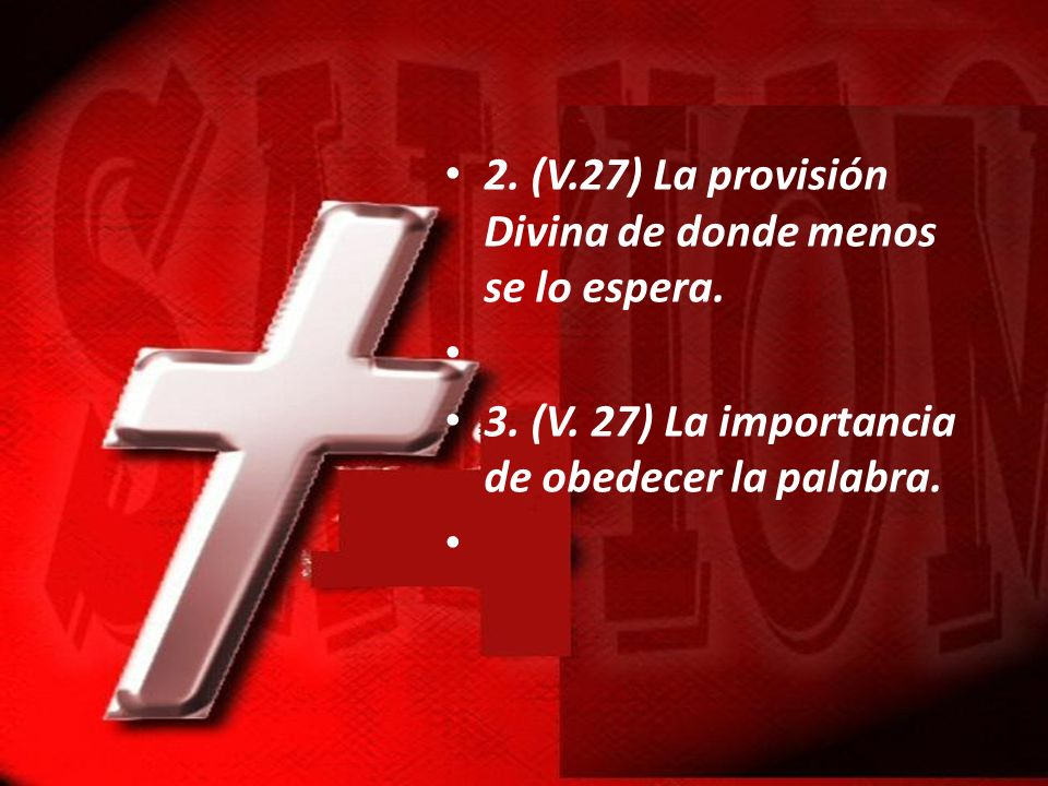 2. (V.27) La provisión Divina de donde menos se lo espera.