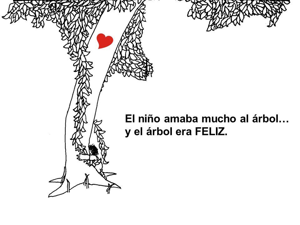 El niño amaba mucho al árbol…