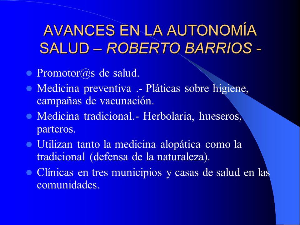AVANCES EN LA AUTONOMÍA SALUD – ROBERTO BARRIOS -
