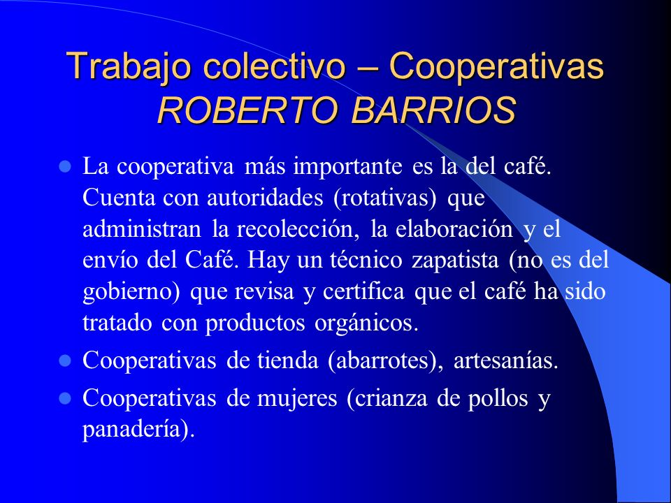 Trabajo colectivo – Cooperativas ROBERTO BARRIOS