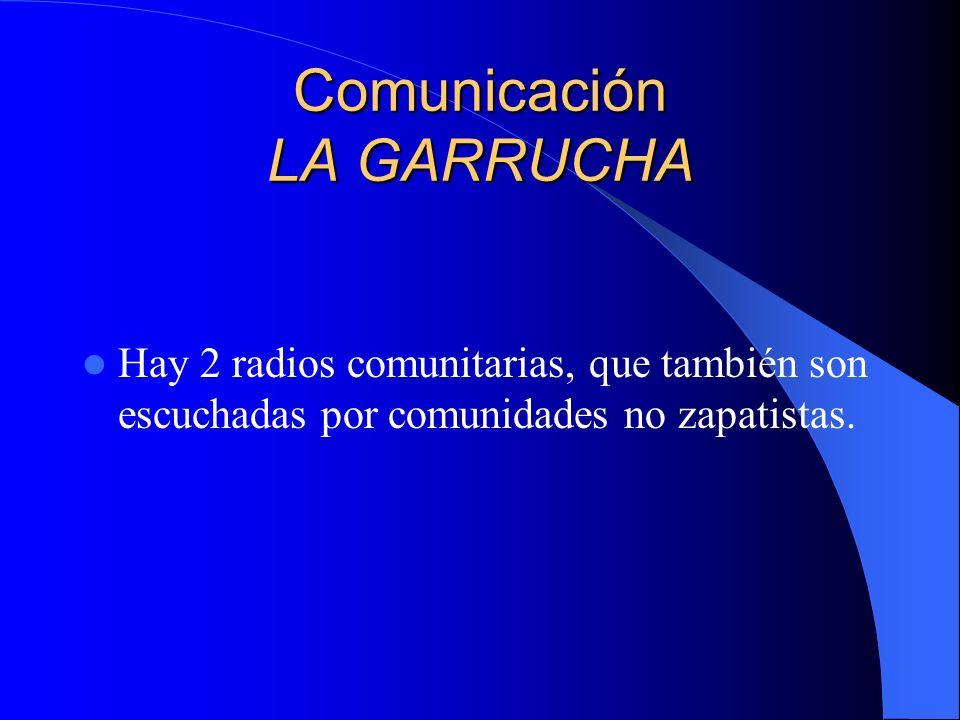Comunicación LA GARRUCHA