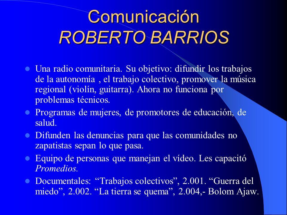 Comunicación ROBERTO BARRIOS