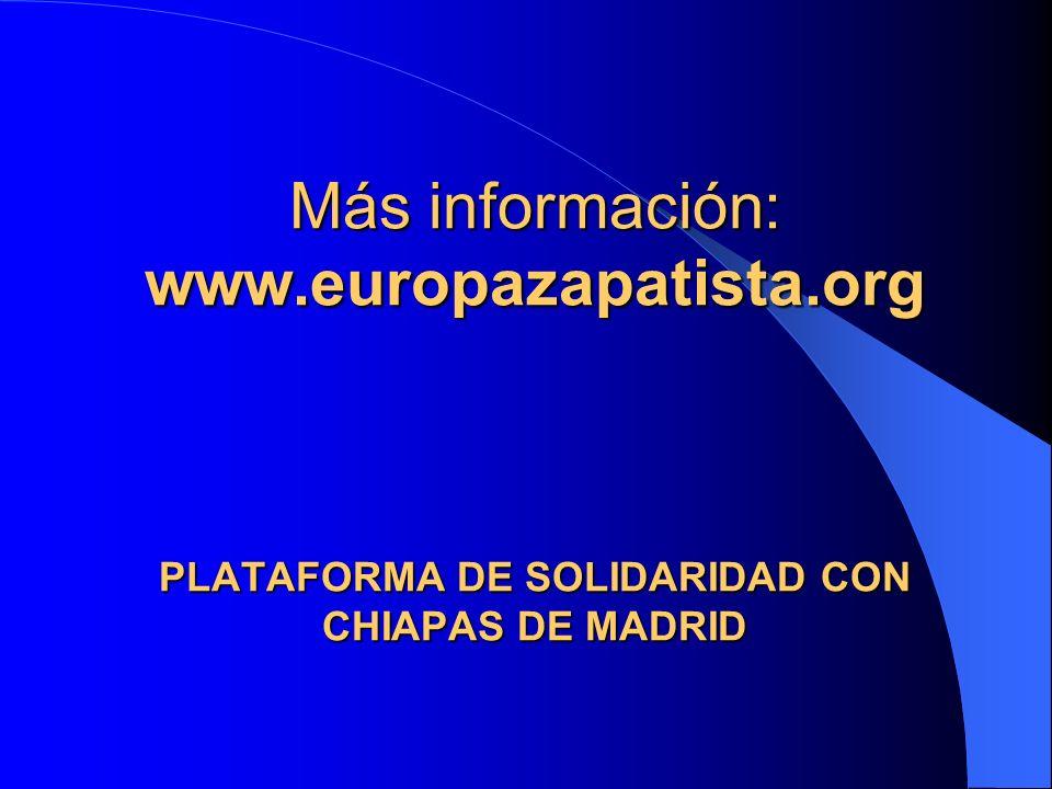 Más información: www. europazapatista