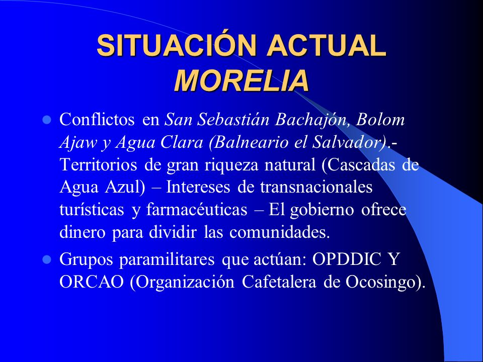 SITUACIÓN ACTUAL MORELIA