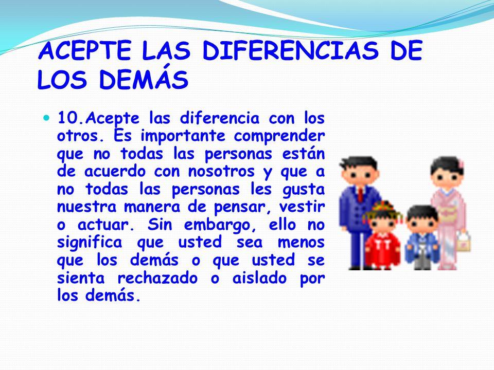 ACEPTE LAS DIFERENCIAS DE LOS DEMÁS