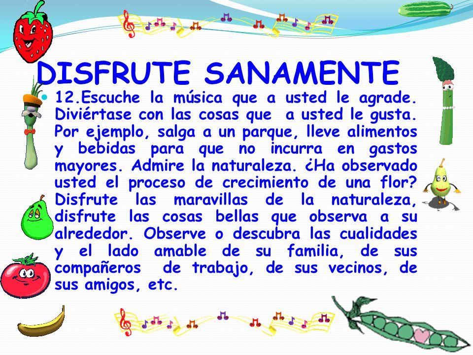 DISFRUTE SANAMENTE