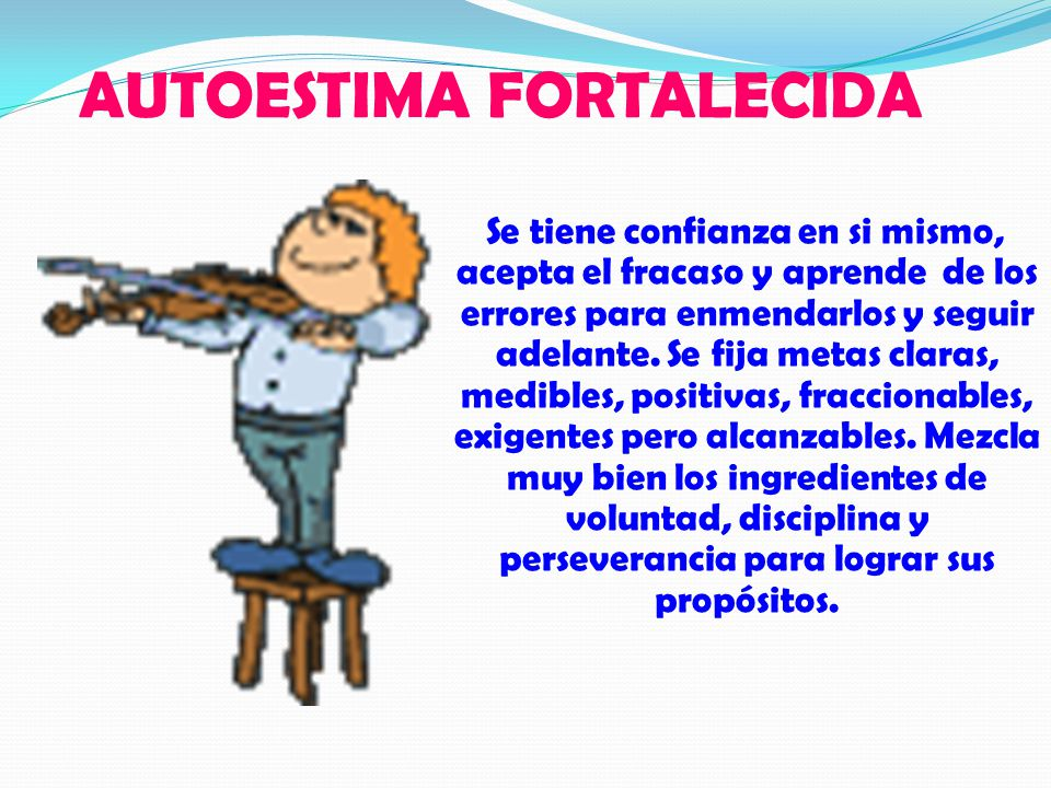 AUTOESTIMA FORTALECIDA