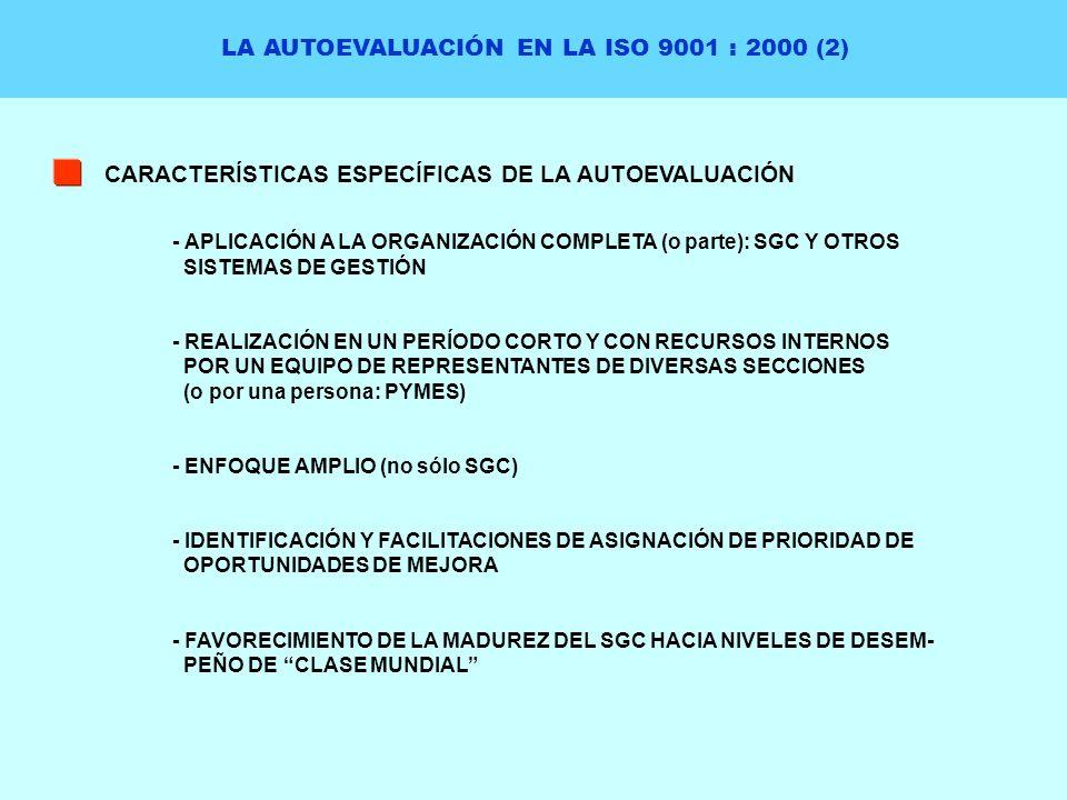 LA AUTOEVALUACIÓN EN LA ISO 9001 : 2000 (2)