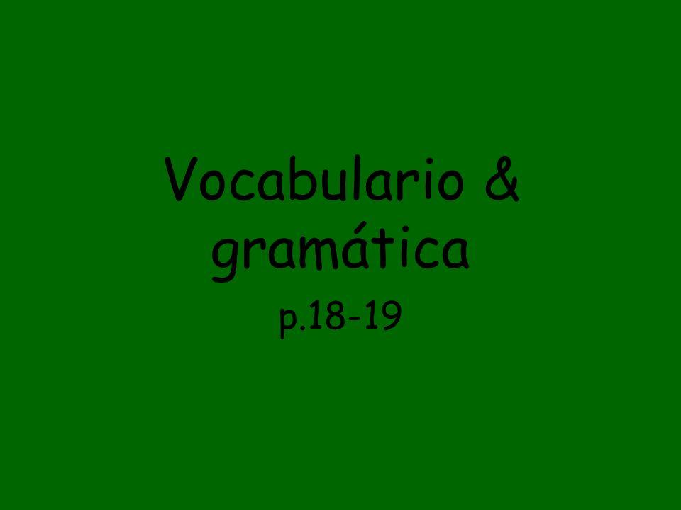 Vocabulario & gramática