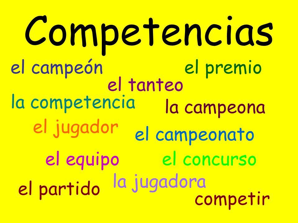 Competencias el campeón el premio el tanteo la competencia la campeona