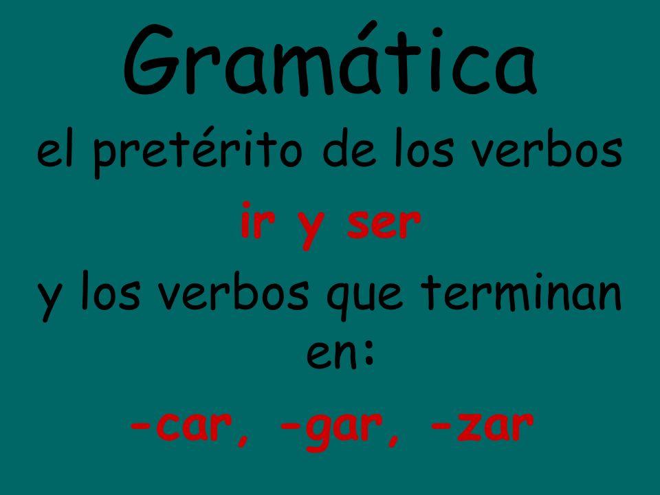 Gramática el pretérito de los verbos ir y ser