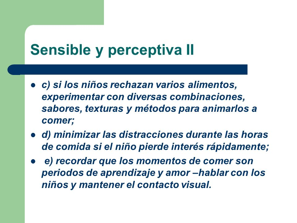 Sensible y perceptiva II