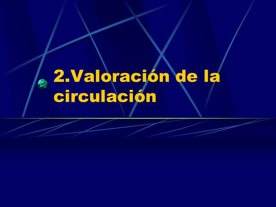 2.Valoración de la circulación