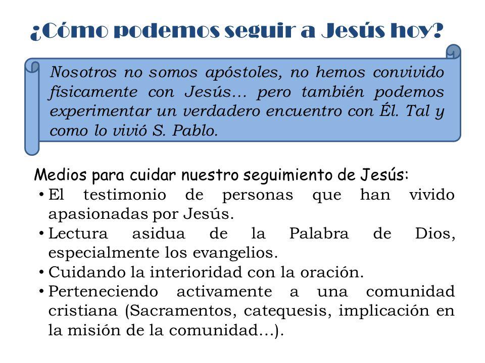 ¿Cómo podemos seguir a Jesús hoy
