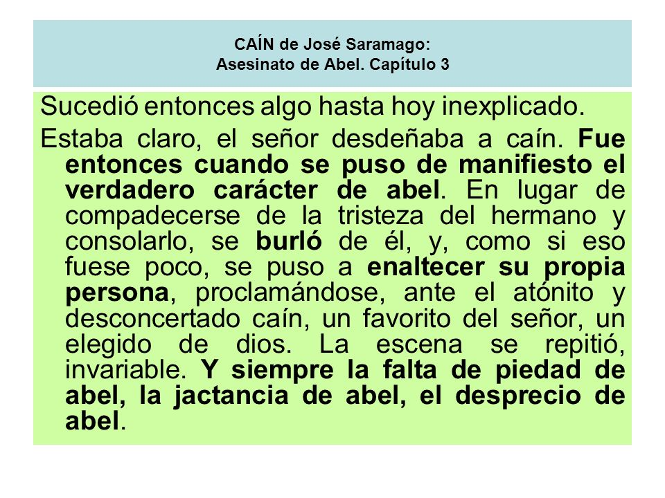 CAÍN de José Saramago: Asesinato de Abel. Capítulo 3
