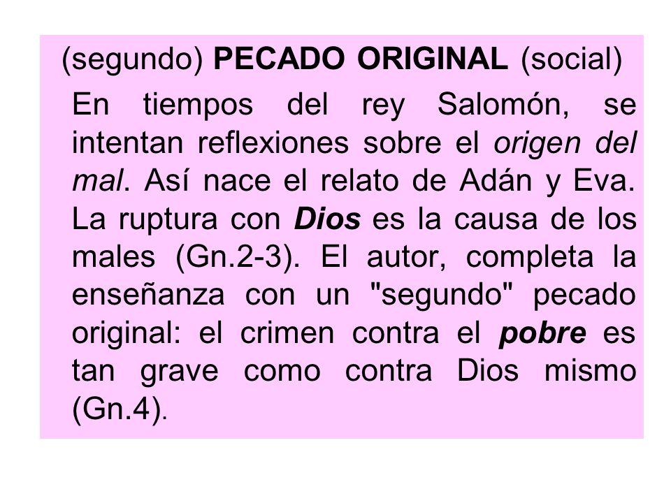 (segundo) PECADO ORIGINAL (social)