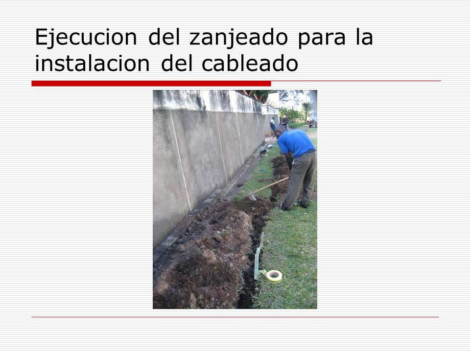 Ejecucion del zanjeado para la instalacion del cableado