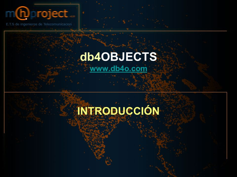db4OBJECTS www.db4o.com INTRODUCCIÓN