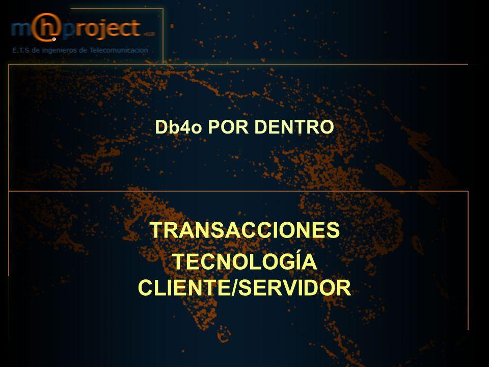 TRANSACCIONES TECNOLOGÍA CLIENTE/SERVIDOR