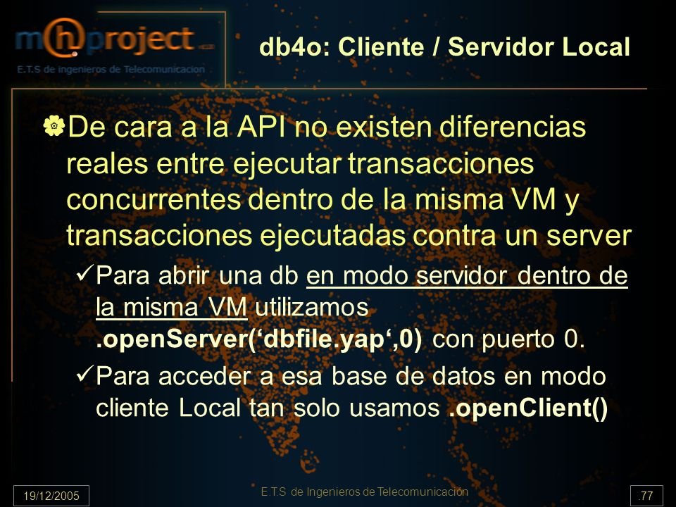 db4o: Cliente / Servidor Local