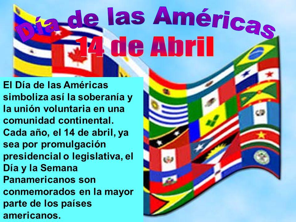 14 de Abril Día de las Américas