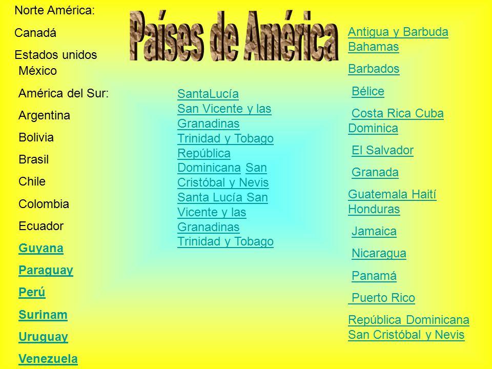 Países de América Norte América: Canadá Estados unidos