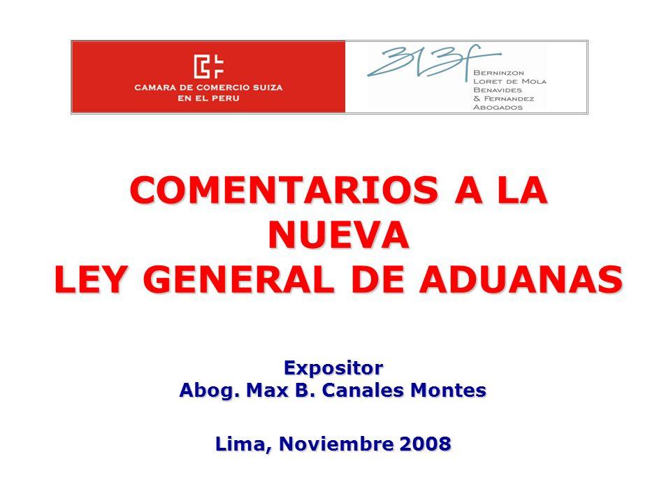 COMENTARIOS A LA NUEVA LEY GENERAL DE ADUANAS
