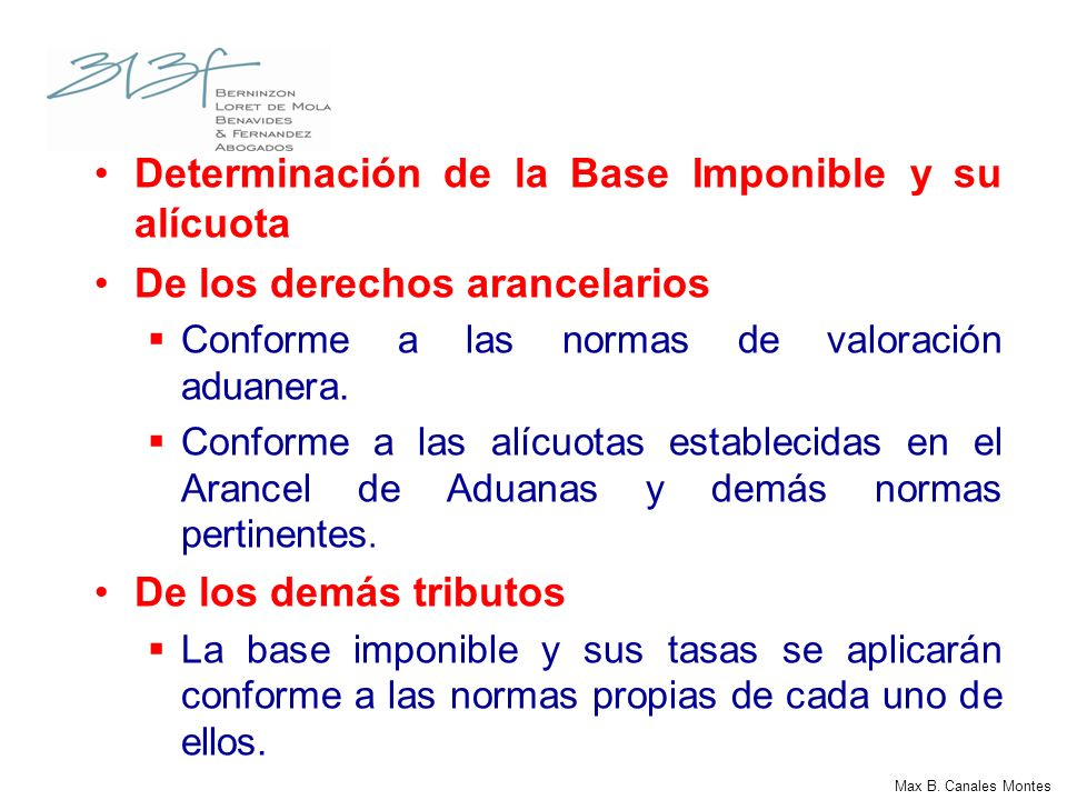 Determinación de la Base Imponible y su alícuota