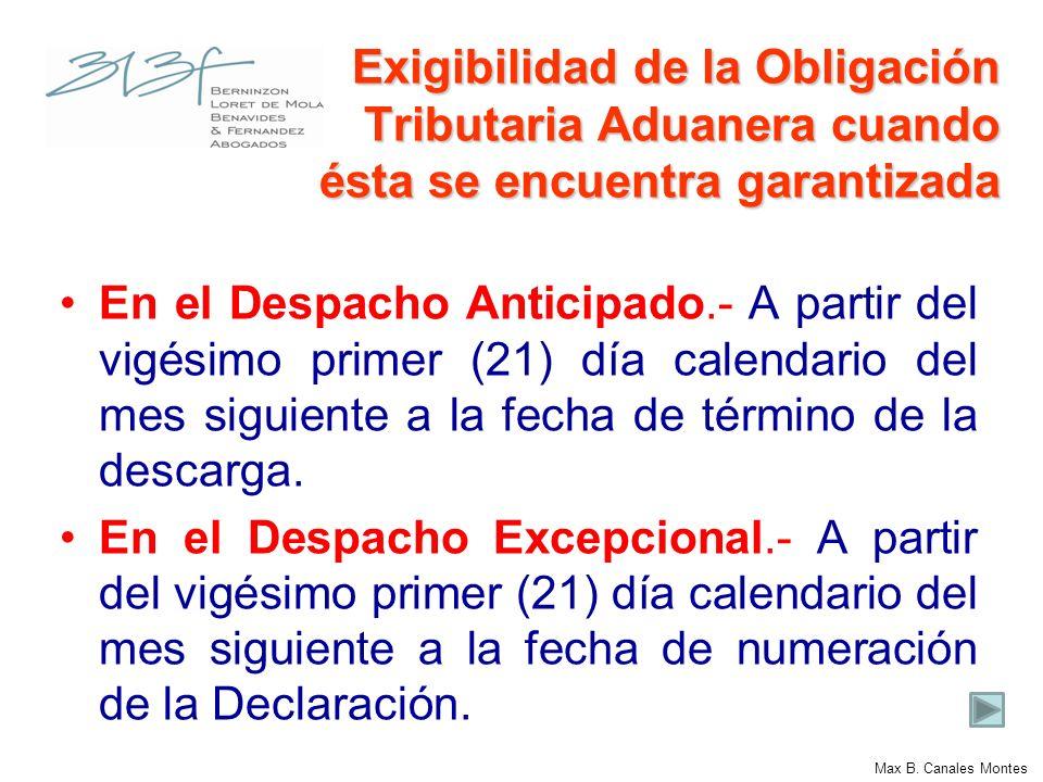 Exigibilidad de la Obligación Tributaria Aduanera cuando ésta se encuentra garantizada