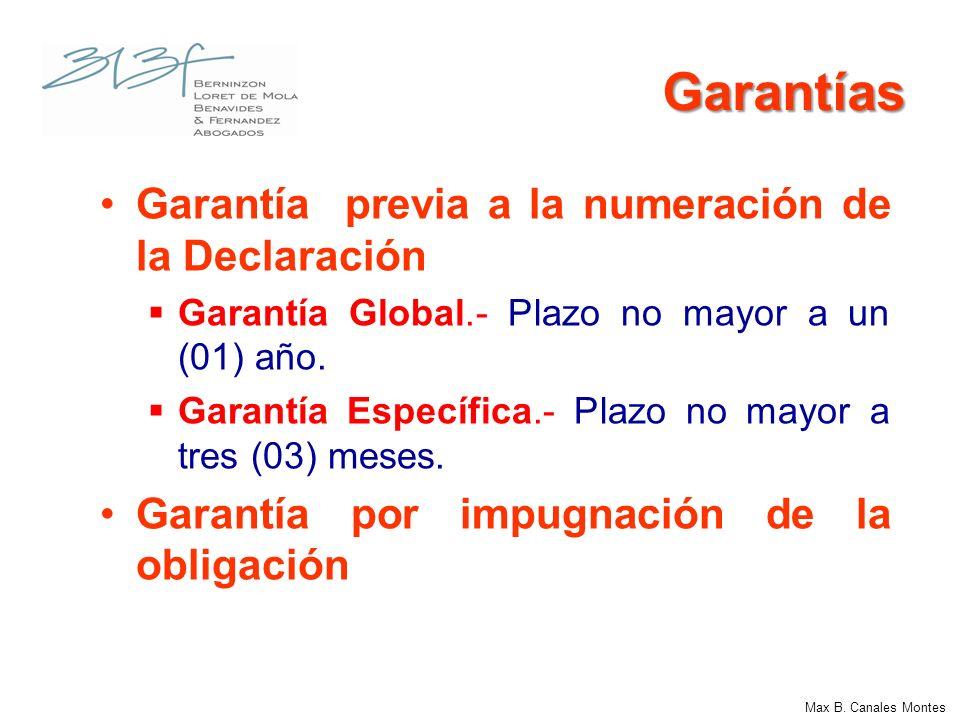 Garantías Garantía previa a la numeración de la Declaración