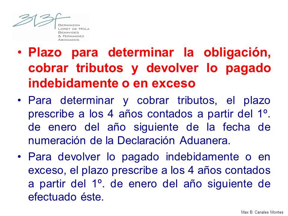 Plazo para determinar la obligación, cobrar tributos y devolver lo pagado indebidamente o en exceso