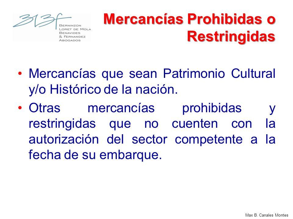 Mercancías Prohibidas o Restringidas