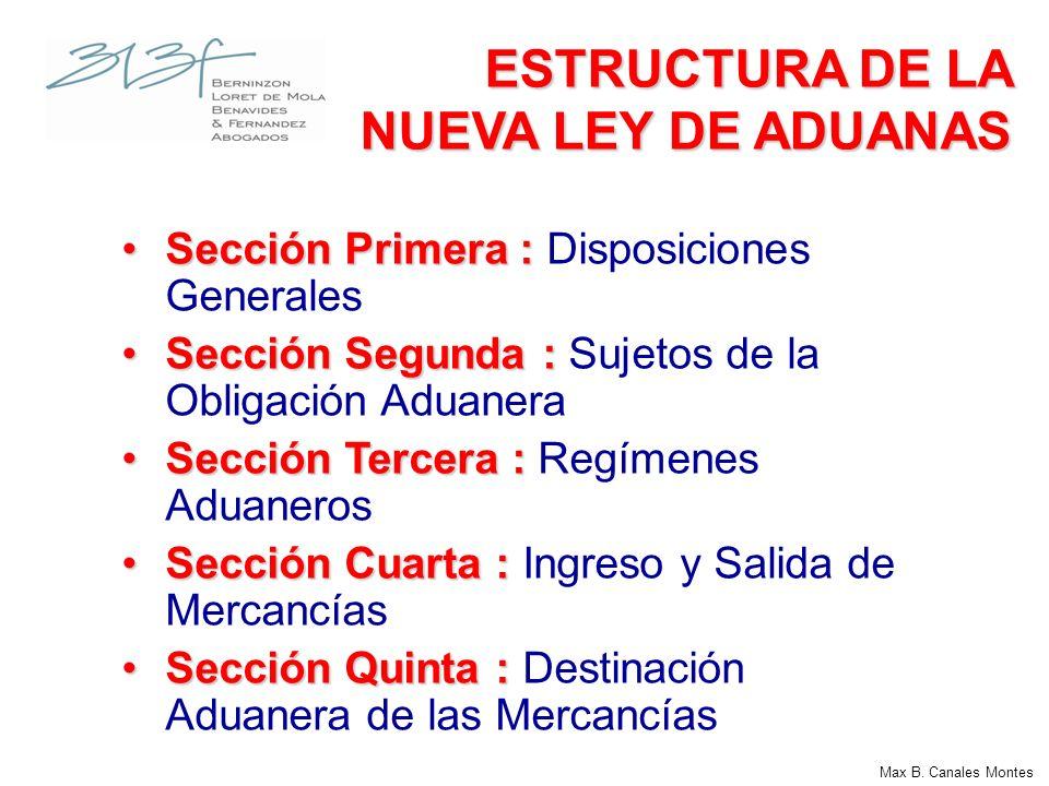 ESTRUCTURA DE LA NUEVA LEY DE ADUANAS