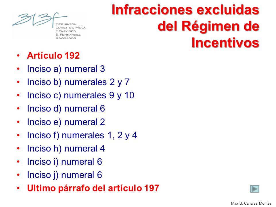 Infracciones excluidas del Régimen de Incentivos