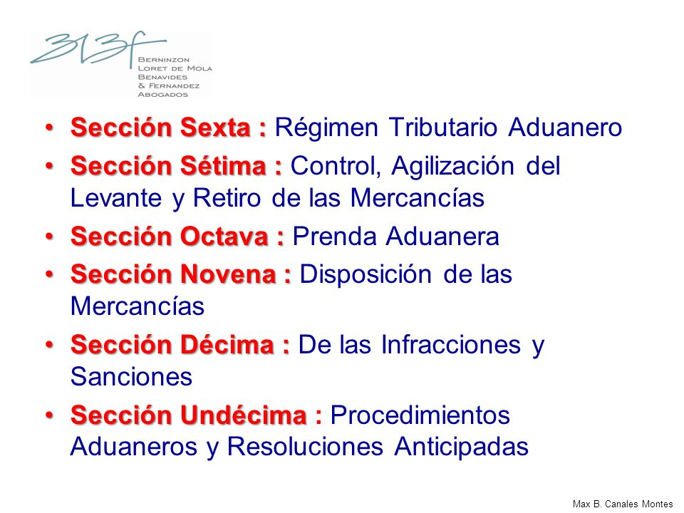 Sección Sexta : Régimen Tributario Aduanero