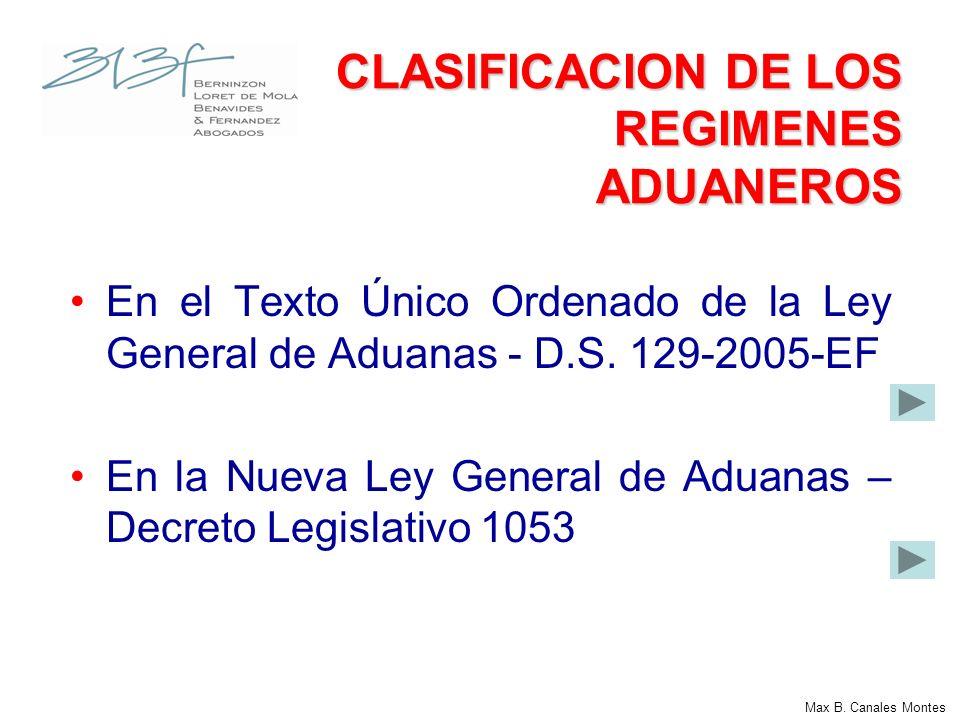 CLASIFICACION DE LOS REGIMENES ADUANEROS