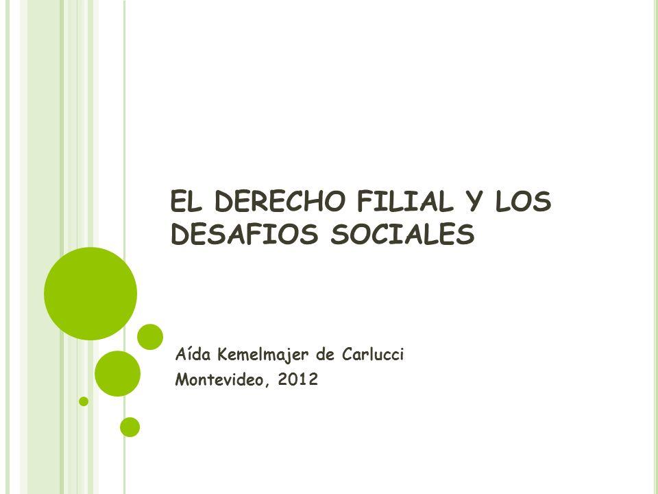 EL DERECHO FILIAL Y LOS DESAFIOS SOCIALES