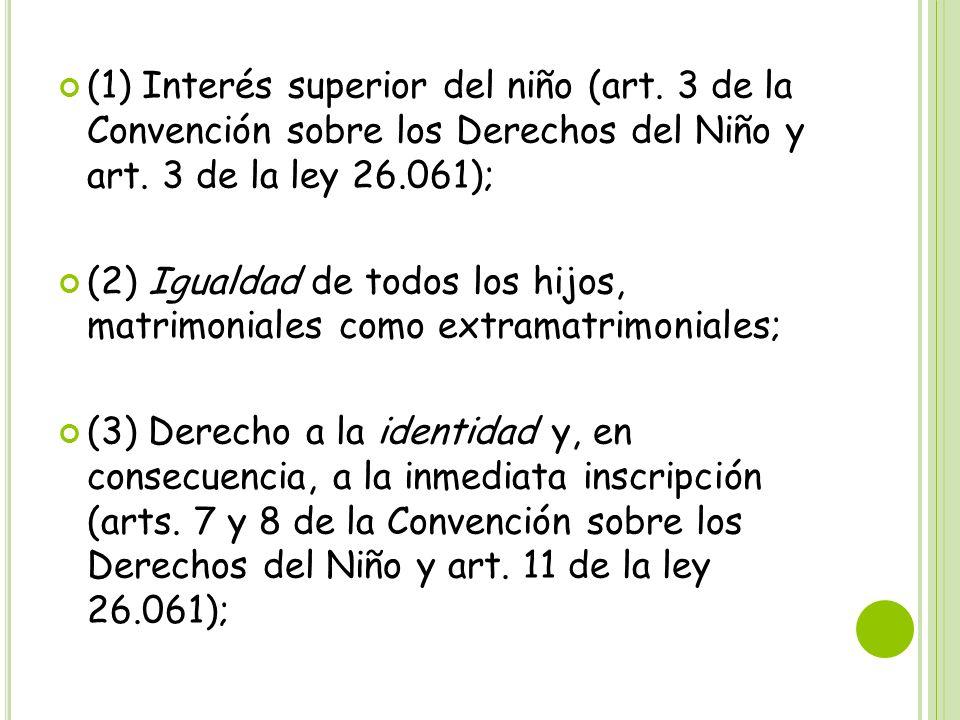 (1) Interés superior del niño (art
