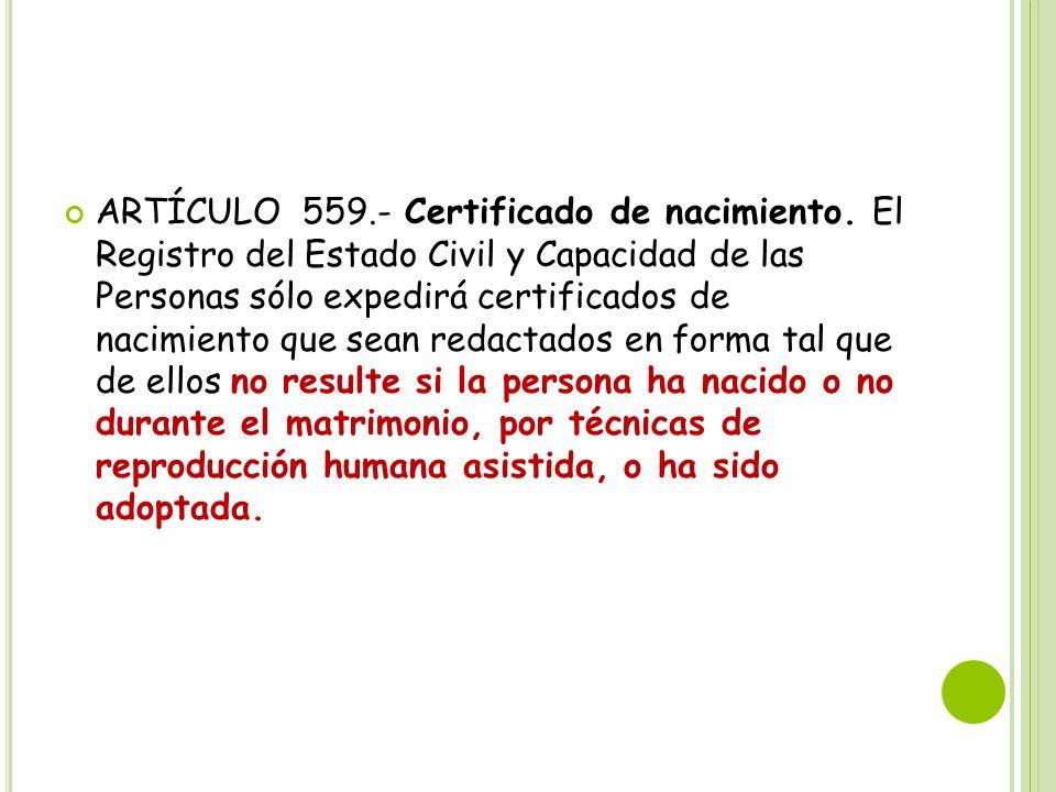 ARTÍCULO 559. - Certificado de nacimiento