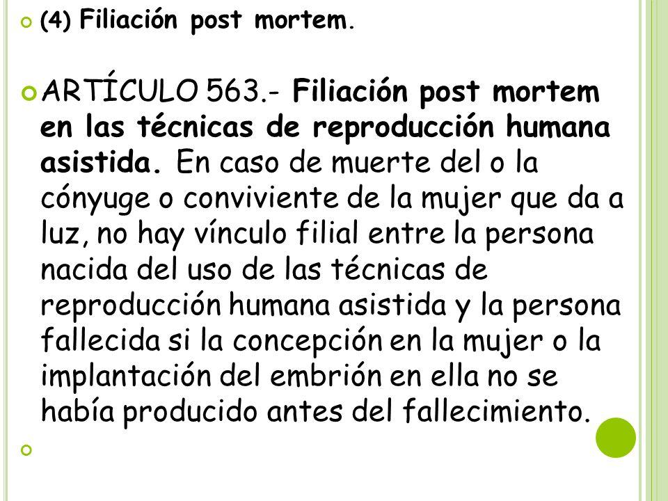 (4) Filiación post mortem.