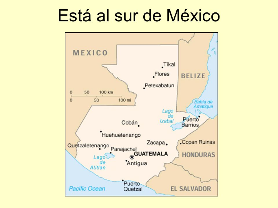 Está al sur de México