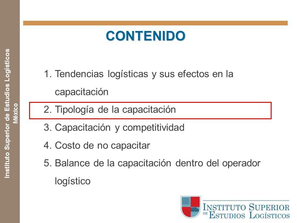 CONTENIDO Tendencias logísticas y sus efectos en la capacitación