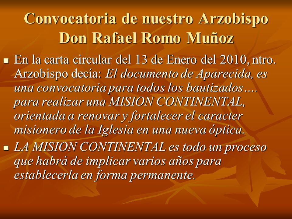 Convocatoria de nuestro Arzobispo Don Rafael Romo Muñoz