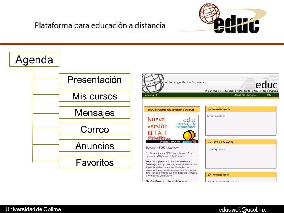 Agenda Presentación Mis cursos Mensajes Correo Anuncios Favoritos
