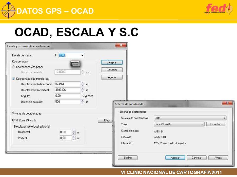 OCAD, ESCALA Y S.C