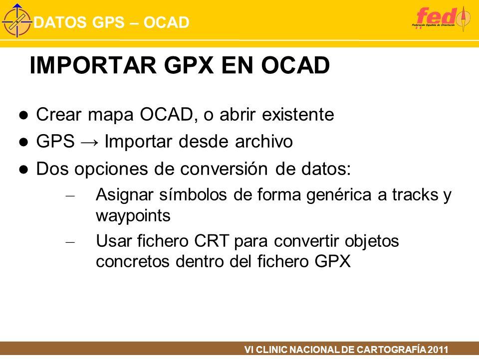 IMPORTAR GPX EN OCAD Crear mapa OCAD, o abrir existente